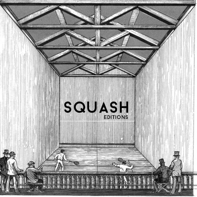 SQUASH EDITIONS
