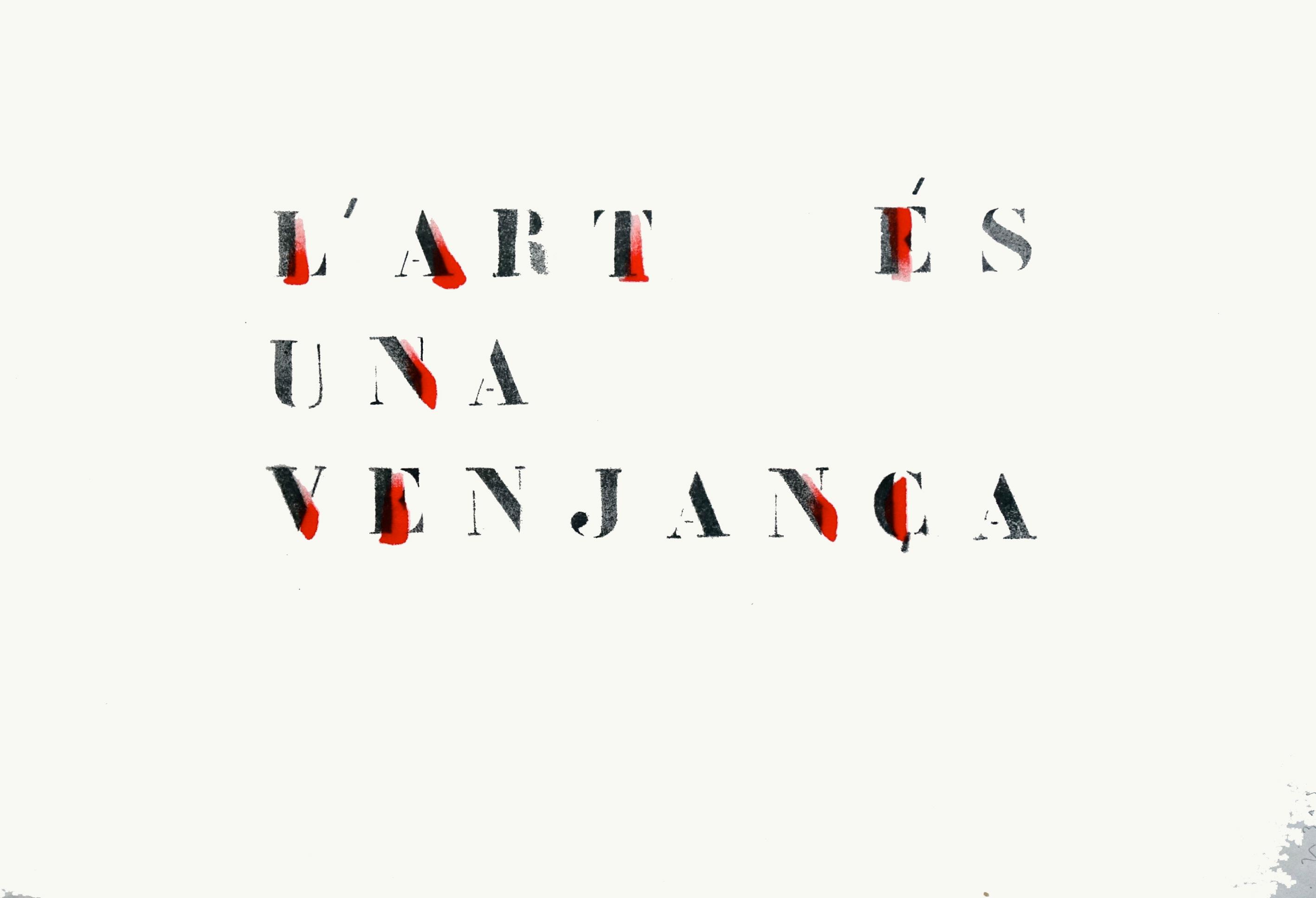 L'art és una venjança (2017) - David Ribas