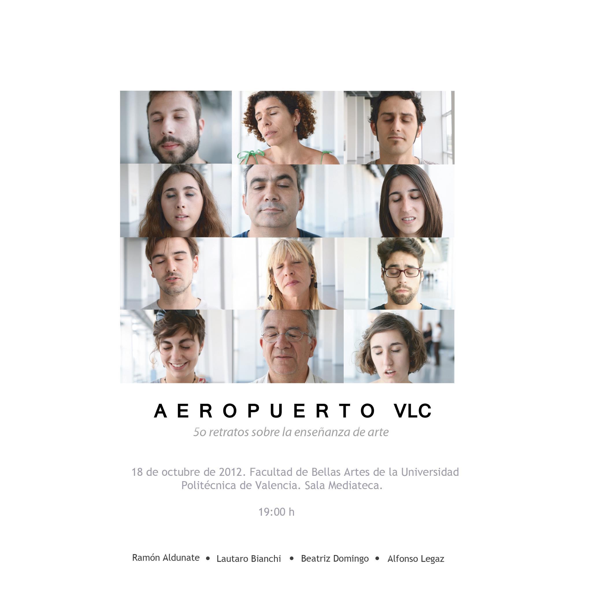 A E R O P U E R T O  VLC. 50 retratos sobre la enseñanza de arte (2012) - Alfonso Legaz