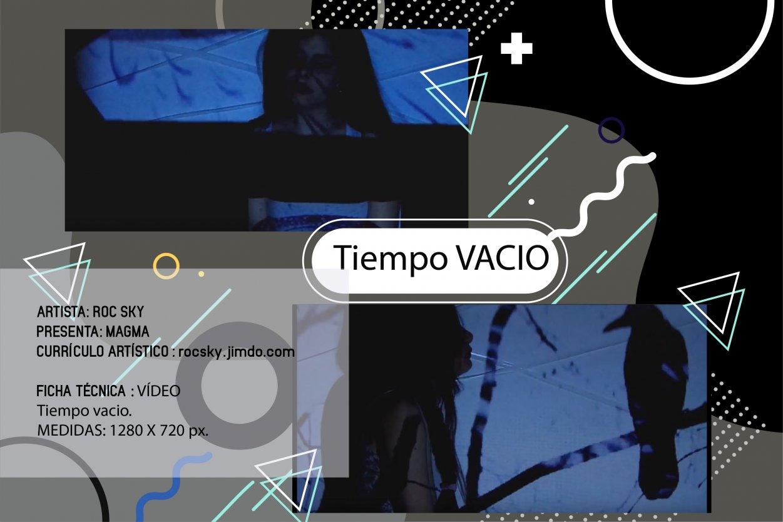 Tiempo vacío (2017) - Rocio del Cielo Piqué - Roc Sky