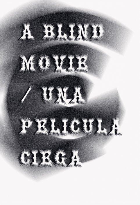 A blind movie/una película ciega