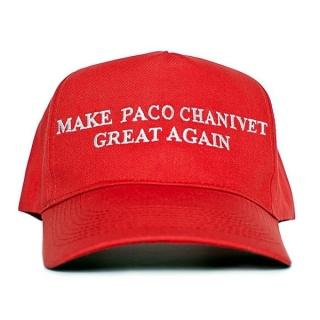 Make Paco Chanivet Great Again