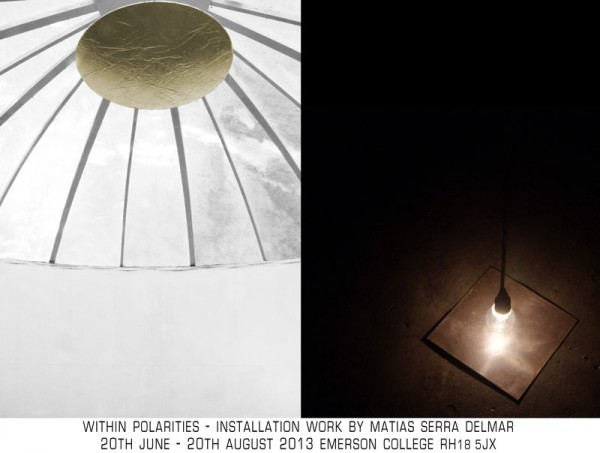 Within Polarities - DEGREE SHOW 20th June - 20th August 2013