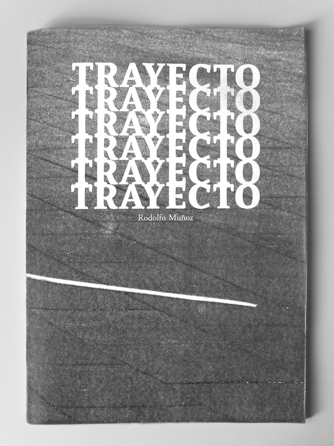 Foto-libro Trayecto (2018) - Rodolfo Muñoz Araya