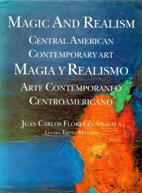 Magia y Realismo: Arte centroamericano contemporaneo