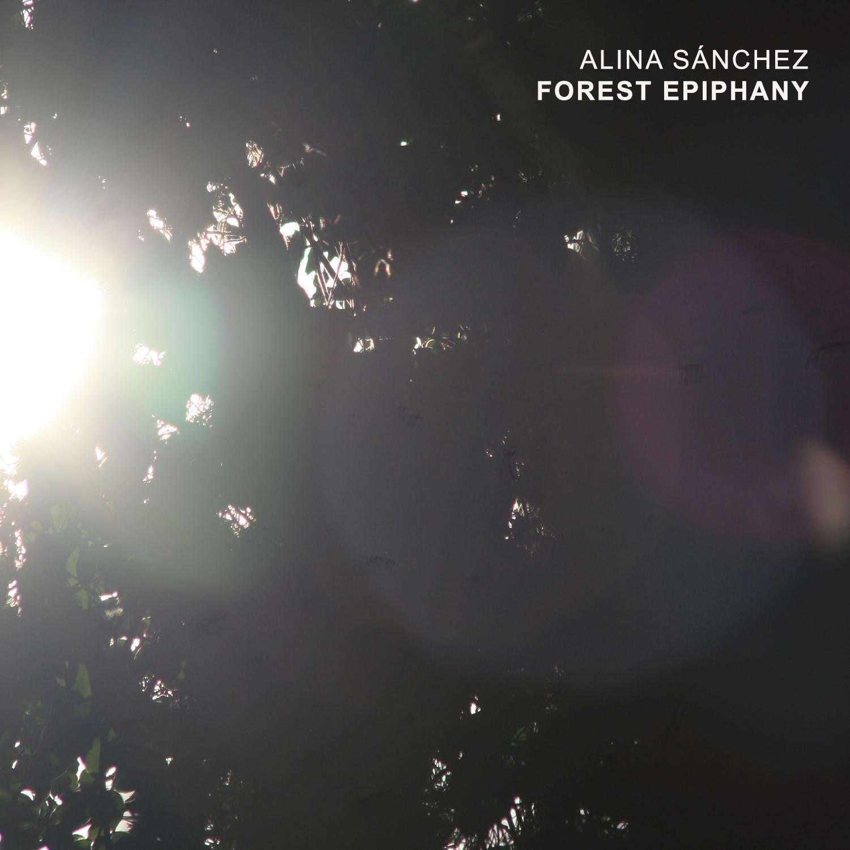 Forest Epiphany (2020) - Alina Sánchez