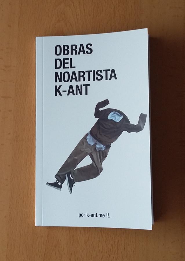 LIBRO GRATIS: OBRAS DEL NOARTISTA K-ANT (2019) - k-ant NOARTISTA